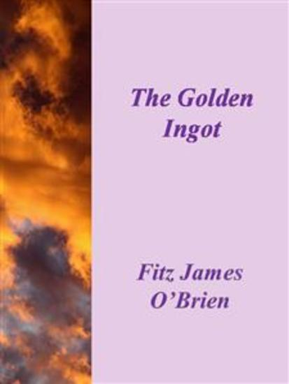 The Golden Ingot - cover