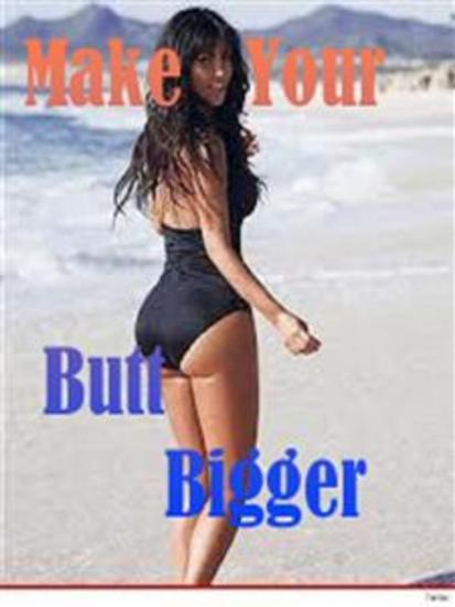 Make Your Butt Grow Bigger - cover