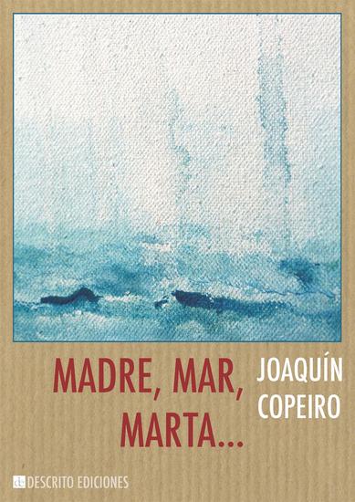 Madre, Mar, Marta... - cover