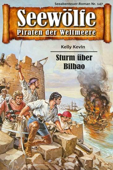 Seewölfe - Piraten der Weltmeere 147 - Sturm über Bilbao - cover