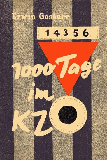 1000 Tage im KZ - Ein Erlebnisbericht aus den Konzentrationslagern Dachau Mauthausen und Gusen - cover