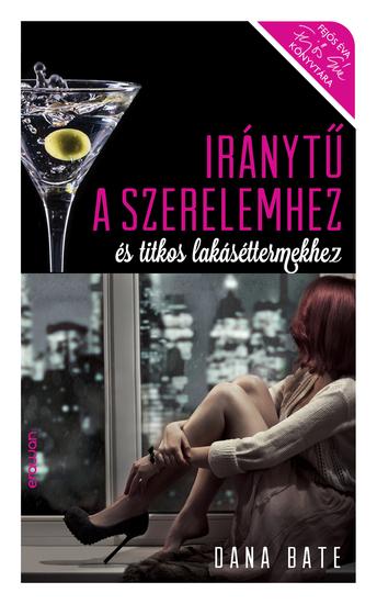 Iránytű a szerelemhez és titkos lakáséttermekhez - cover