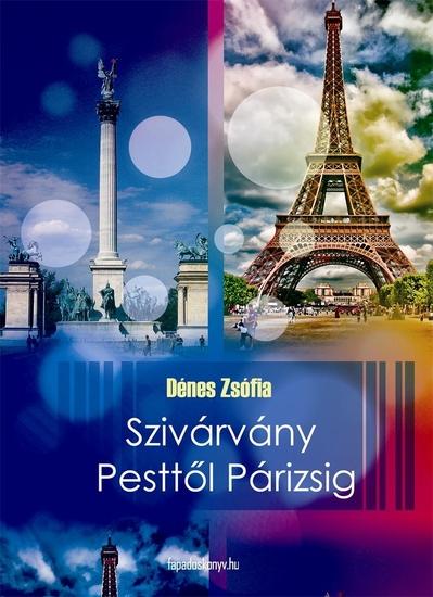 Szivárvány Pesttől Párizsig - cover
