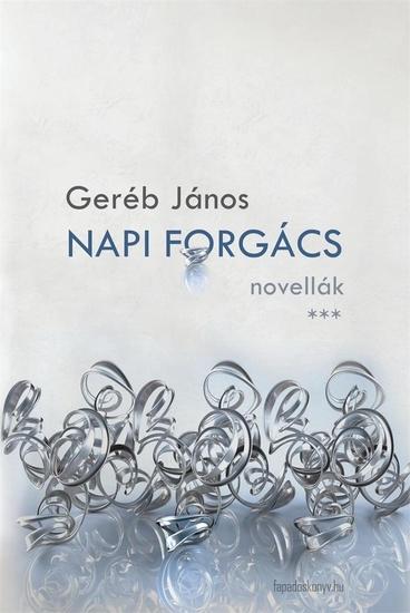Napi forgács - Egy-két perces novellák - cover