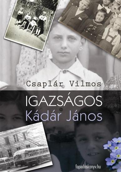 Igazságos Kádár János - cover