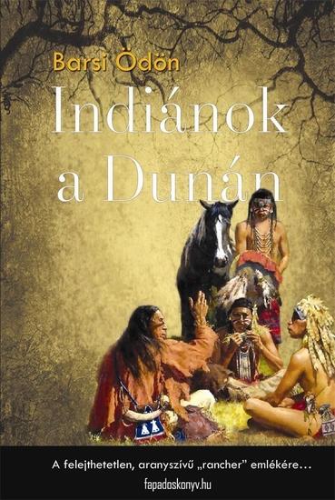 Indiánok a Dunán - cover