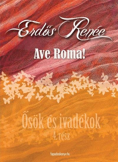 Ave Roma! - Ősök és ivadékok 4 - cover