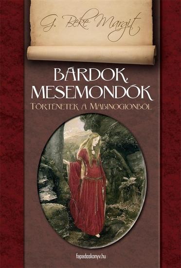 Bárdok mesemondók - Történetek a Mabinogionból - cover