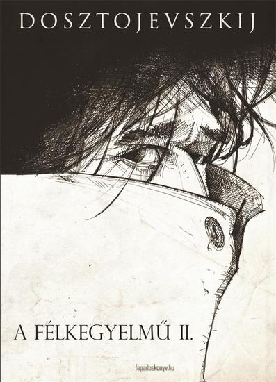 A félkegyelmű 2 rész - cover