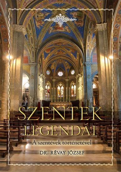Szentek legendái - A szentévek történetével - cover