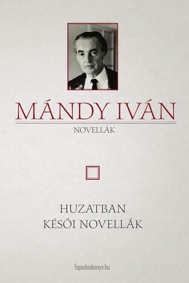 Huzatban - Késői novellák - cover