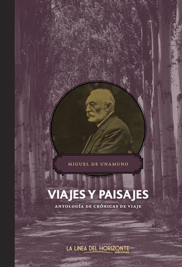 Viajes y paisajes - Antología de crónicas de viaje - cover