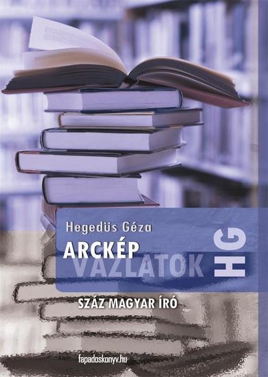 Arcképvázlatok - Száz magyar író - cover