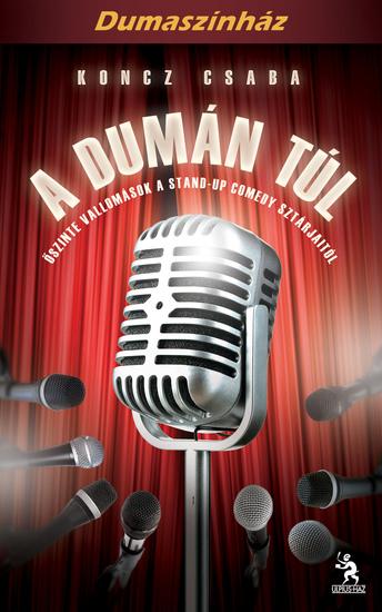 A dumán túl - Őszinte vallomások a stand-up comedy sztárjaitól - cover