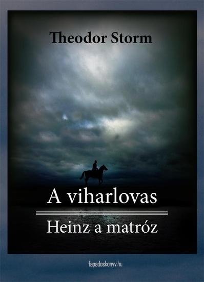 A viharlovas Heinz a matróz - cover