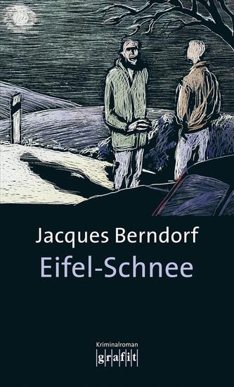 Eifel-Schnee - Der 4 Siggi-Baumeister-Krimi - cover