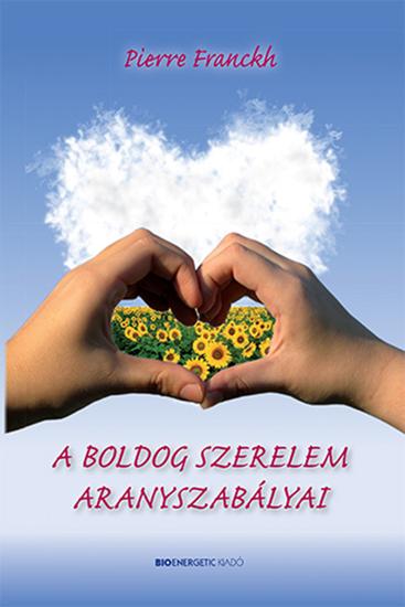 A boldog szerelem aranyszabályai - cover