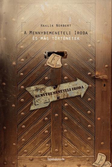 A Mennybemeneteli Iroda - és más történetek - cover