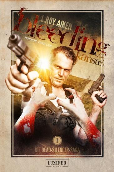 BLEEDING KANSAS - Zombie-Thriller - cover
