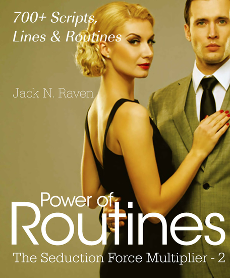 Seduction Force Multiplier 2: Power of Routines - Over 700 Scripts Lines and Routines - cover