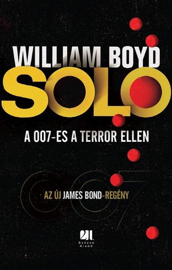 Solo - Az új James Bond-regény - A 007-es a terror ellen - cover