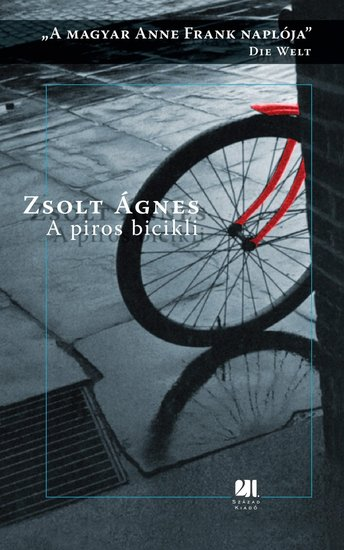 A piros bicikli - A magyar Anne Frank naplója - cover
