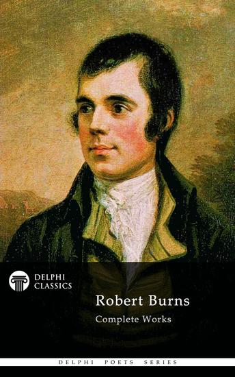 Delphi Complete Works of Robert Burns (Illustrated) - cover