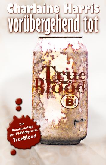 Vorübergehend tot - True Blood 1 - cover