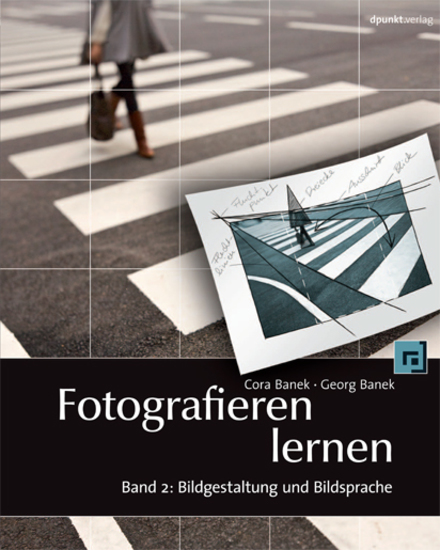 Fotografieren lernen - Band 2: Bildgestaltung und Bildsprache - cover