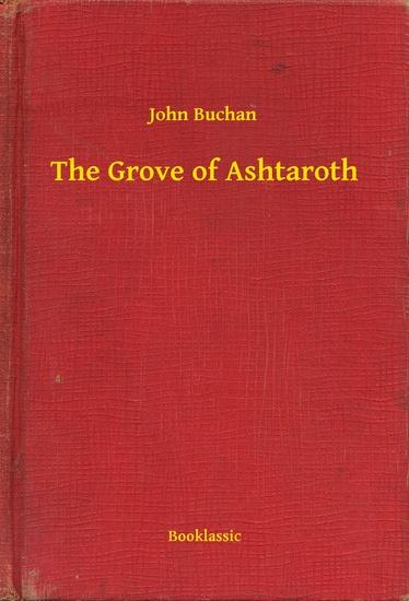 The Grove of Ashtaroth - cover