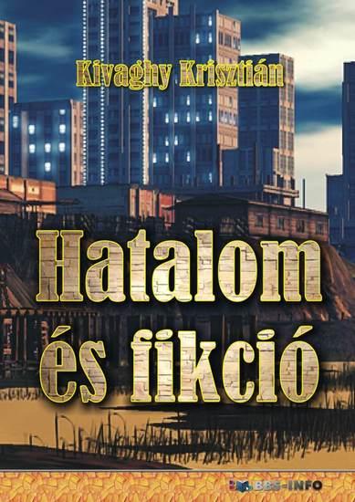 Hatalom és fikció - cover