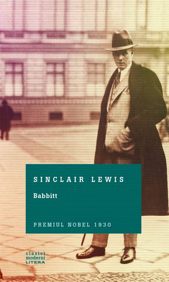 an analysis of the character of babbitt in the novel babbitt by sinclair lewis Babbitt, this is a study guide for the book babbitt written by sinclair lewis babbitt, first published in 1922, is a novel by sinclair lewis largely a satire of american culture, society, and behavior,.
