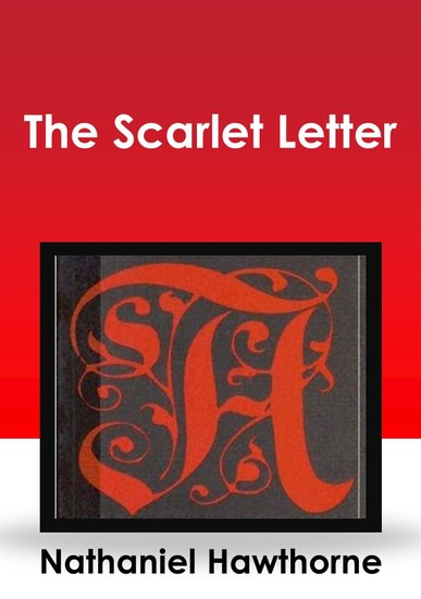 the sin of adultery in the scarlet letter by nathaniel hawthorne