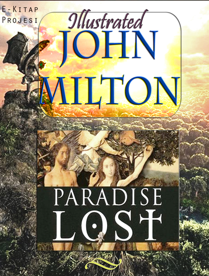 humanism in john miltons paradise lost He went to st paul's school, the birthplace of english humanism after cambridge, where he took his master of arts degree in 1632, he wrote some poetry, travelled to italy and came back during the civil war  paradise lost by john milton john cleveland was a clever young contemporary of milton to his coy mistress andrew marvell marvell.