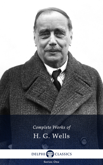 Delphi Complete Works of H G Wells (Illustrated) - cover