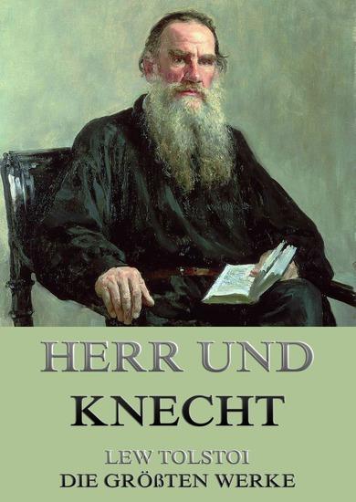 Herr und Knecht - Erweiterte Ausgabe - cover