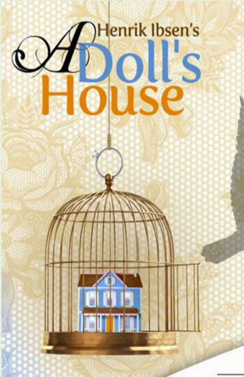 the childlike ways of nora in a dolls house a play by henrik ibsen