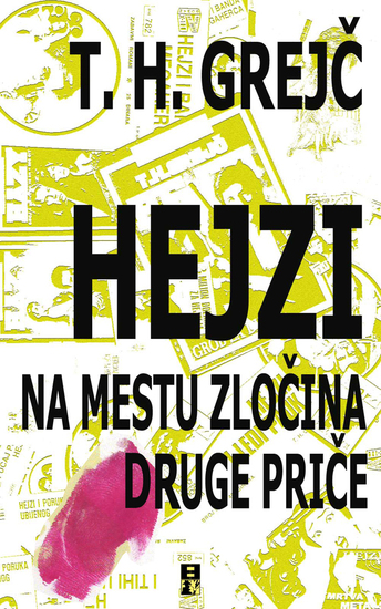 Hejzi na mestu zlocina i druge price - cover