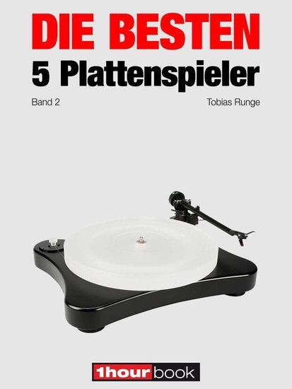 Die besten 5 Plattenspieler (Band 2) - 1hourbook - cover