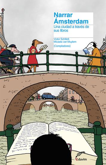 Narrar Ámsterdam - Una ciudad a través de sus libros - cover