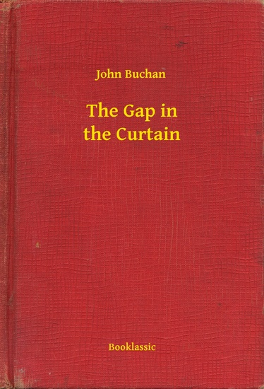 The Gap in the Curtain - cover