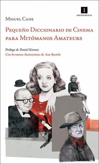 Pequeño Diccionario de Cinema para Mitómanos Amateurs - cover