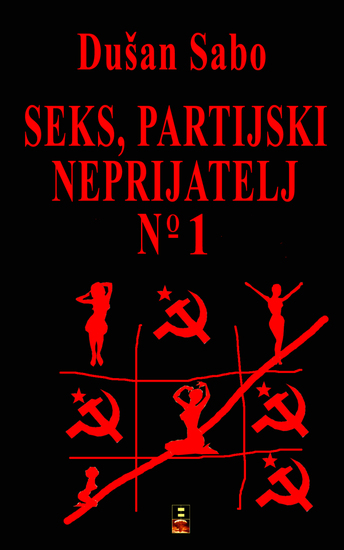 Seks partijski neprijatelj broj jedan - cover
