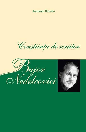 Bujor Nedelcovici - Conștiința de scriitor - cover