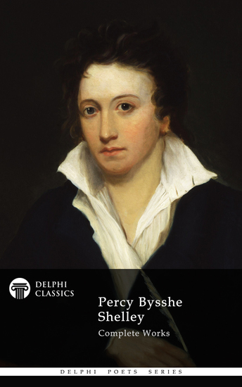 Delphi Complete Works of Percy Bysshe Shelley (Illustrated) - cover