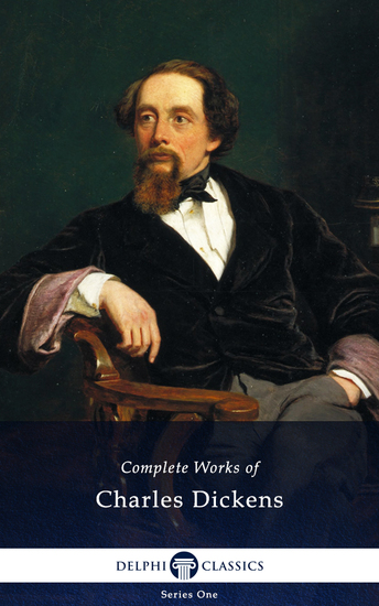 Delphi Complete Works of Charles Dickens (Illustrated) - cover