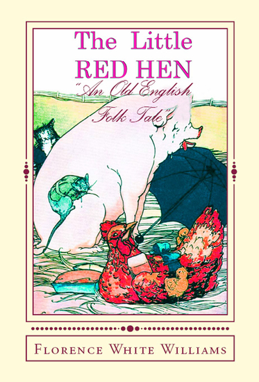 "The Little Red Hen - ""An Old English Folk Tale"" - cover"