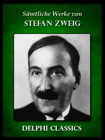 Saemtliche Werke von Stefan Zweig (Illustrierte) - cover