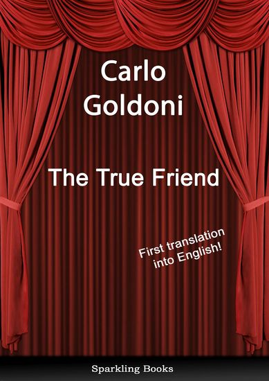 The True Friend - English Translation of Il vero amico - cover
