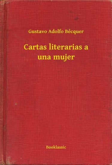 Cartas literarias a una mujer - cover